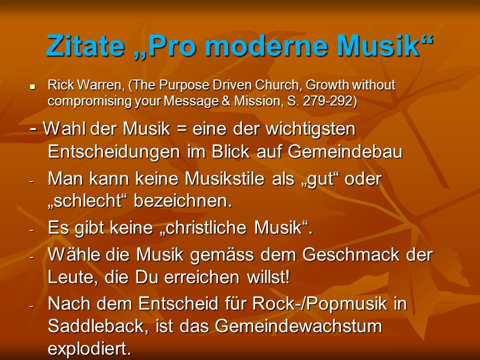 "Zitate ""Pro moderne Musik Rick Warren, (The Purpose Driven Church, Growth without compromising your Message & Mission, S."