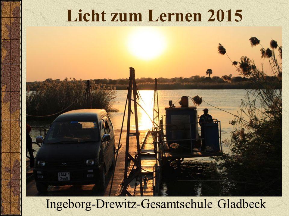 Licht zum Lernen 2015 Ingeborg-Drewitz-Gesamtschule Gladbeck