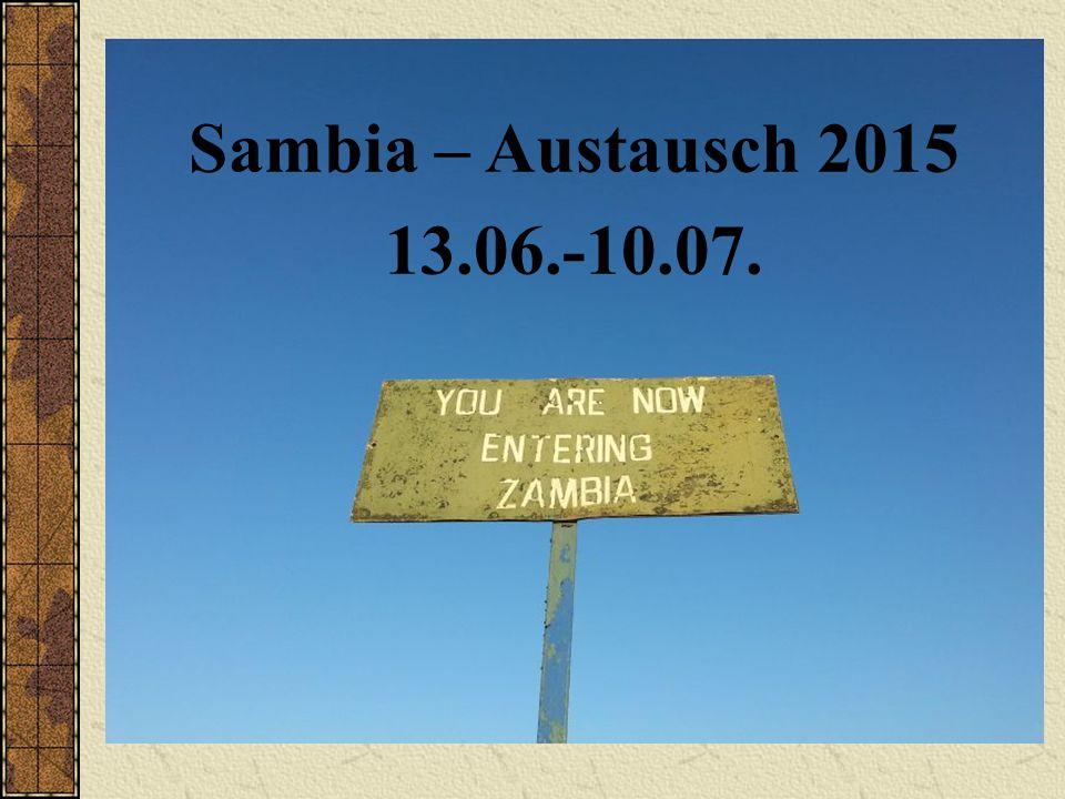 Sambia – Austausch 2015 13.06.-10.07.