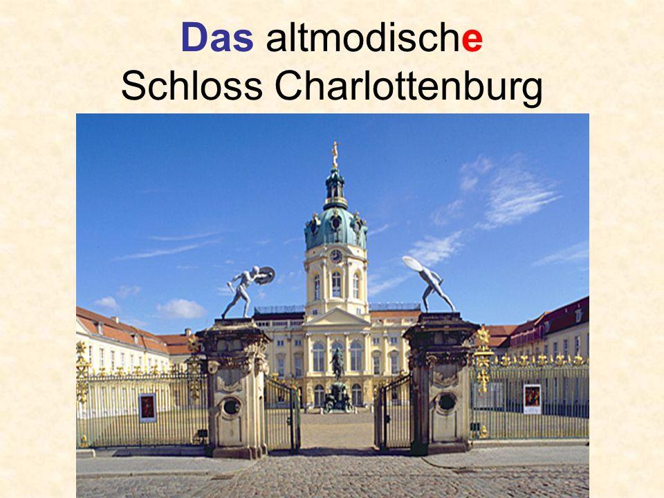 Das altmodische Schloss Charlottenburg