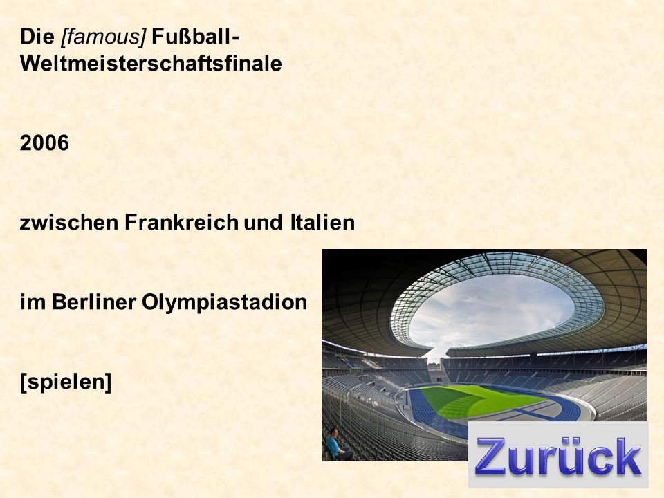 Die [famous] Fußball- Weltmeisterschaftsfinale 2006 zwischen Frankreich und Italien im Berliner Olympiastadion [spielen]
