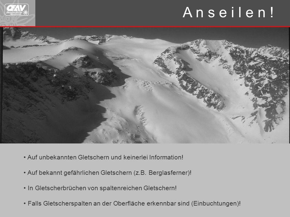 Auf unbekannten Gletschern und keinerlei Information.