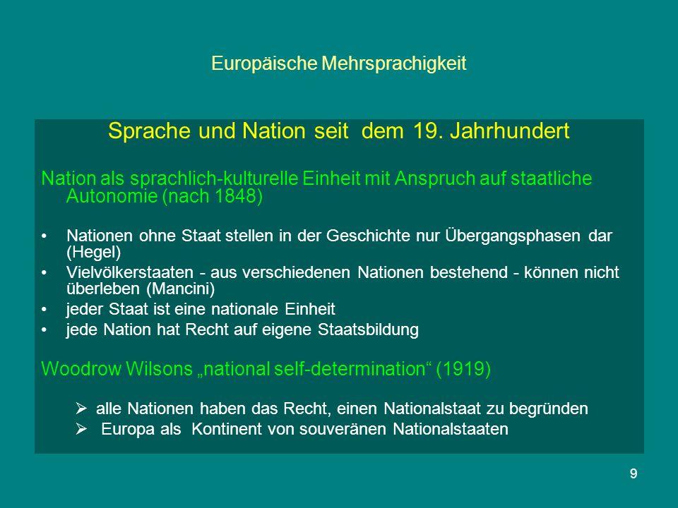 9 Europäische Mehrsprachigkeit Sprache und Nation seit dem 19.