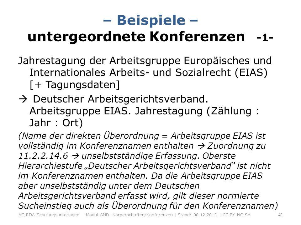 – Beispiele – untergeordnete Konferenzen -1- Jahrestagung der Arbeitsgruppe Europäisches und Internationales Arbeits- und Sozialrecht (EIAS) [+ Tagungsdaten]  Deutscher Arbeitsgerichtsverband.