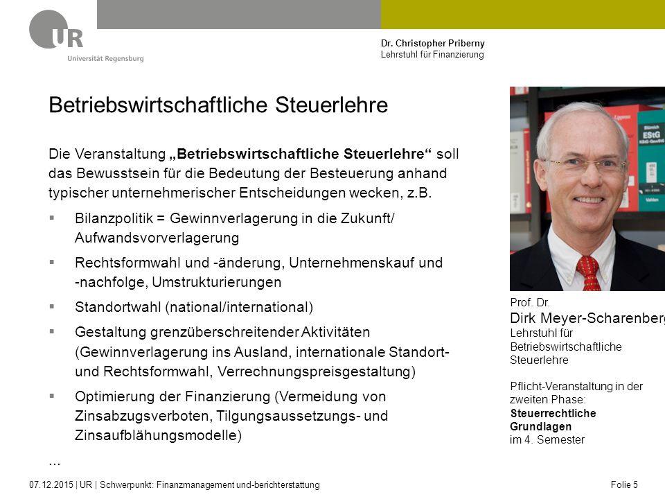 """Dr. Christopher Priberny Lehrstuhl für Finanzierung Betriebswirtschaftliche Steuerlehre Die Veranstaltung """"Betriebswirtschaftliche Steuerlehre"""" soll d"""