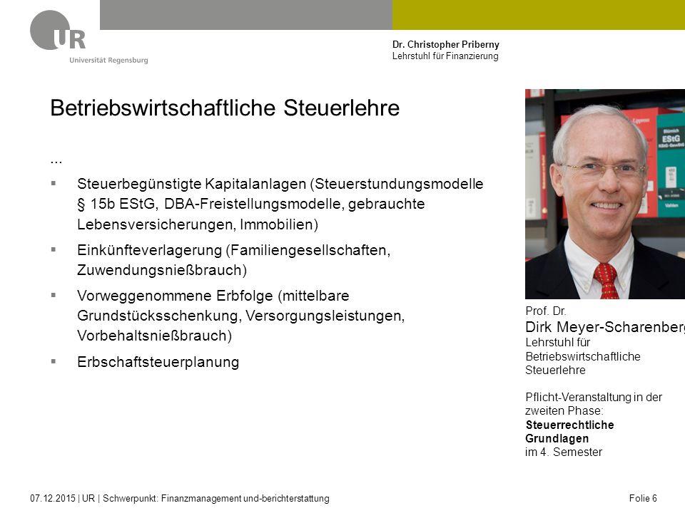 Dr. Christopher Priberny Lehrstuhl für Finanzierung Betriebswirtschaftliche Steuerlehre...  Steuerbegünstigte Kapitalanlagen (Steuerstundungsmodelle