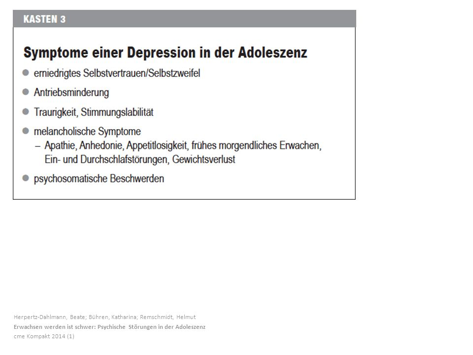 Herpertz-Dahlmann, Beate; Bühren, Katharina; Remschmidt, Helmut Erwachsen werden ist schwer: Psychische Störungen in der Adoleszenz cme Kompakt 2014 (