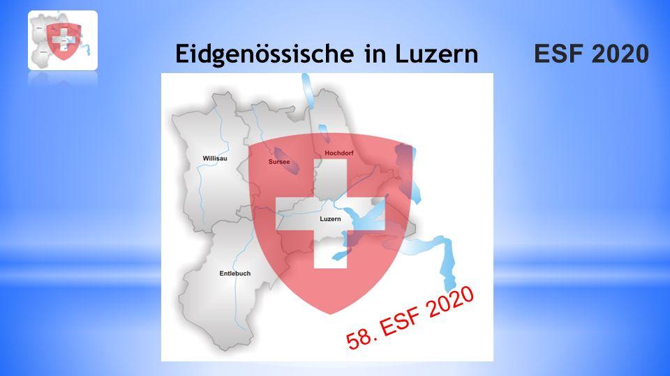 ESF 2020 Eidgenössische in Luzern 58. ESF 2020