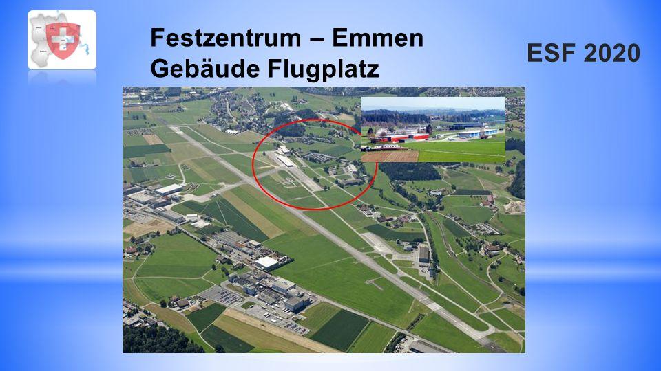 ESF 2020 Festzentrum – Emmen Gebäude Flugplatz