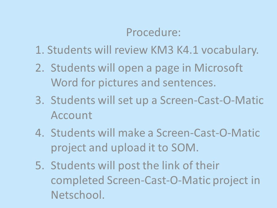 Procedure: 1.Students will review chapter vocabulary.