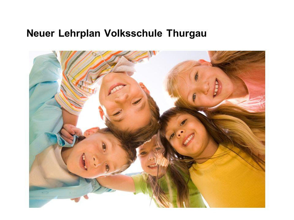 Neuer Lehrplan Volksschule Thurgau