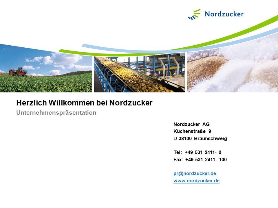 Herzlich Willkommen bei Nordzucker Unternehmenspräsentation Nordzucker AG Küchenstraße 9 D-38100 Braunschweig Tel: +49 531 2411- 0 Fax: +49 531 2411-