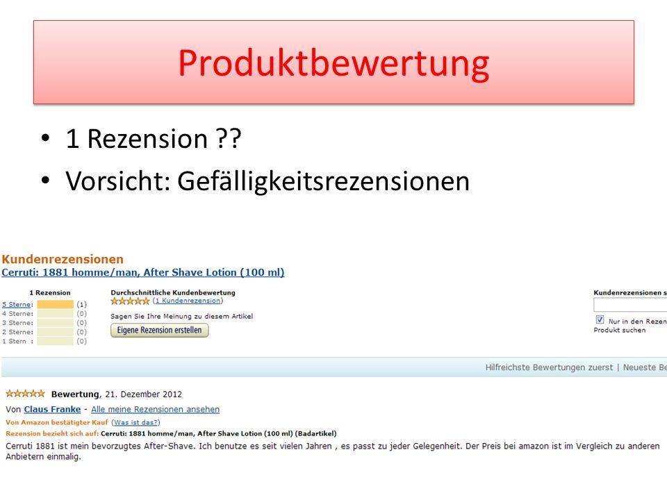 Produktbewertung 1 Rezension ?? Vorsicht: Gefälligkeitsrezensionen