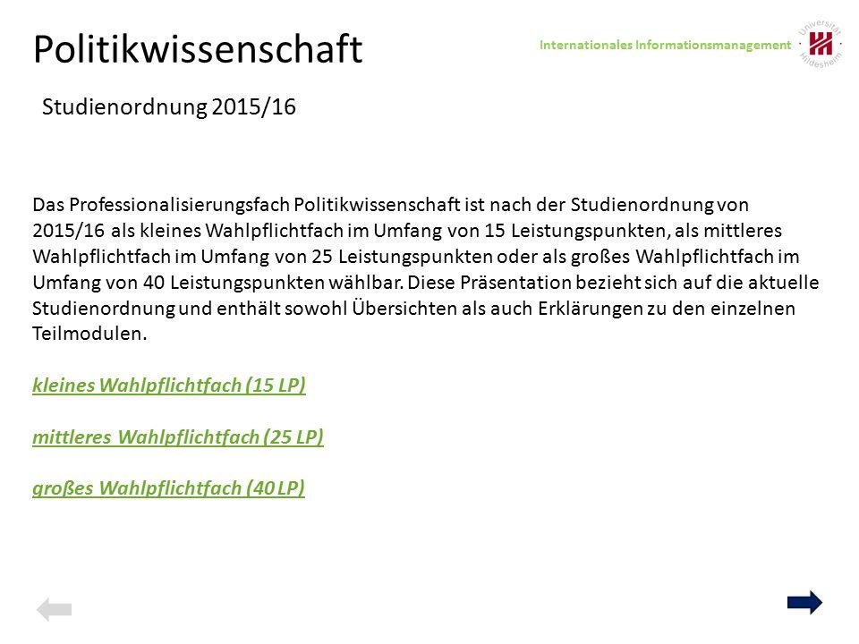Politikwissenschaft – 40 LP Studienvariante Sem BM 1: Grundlagen der Politikwissenschaft: Vergleichende Politikwissenschaft und Intern.
