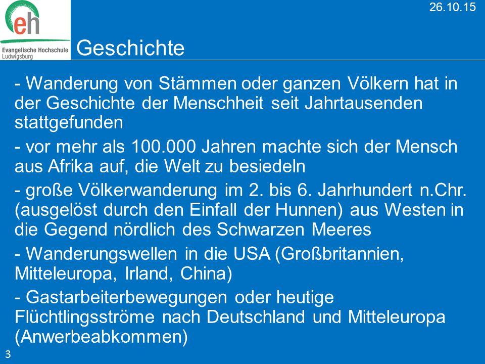26.10.15 Geschichte - Wanderung von Stämmen oder ganzen Völkern hat in der Geschichte der Menschheit seit Jahrtausenden stattgefunden - vor mehr als 1