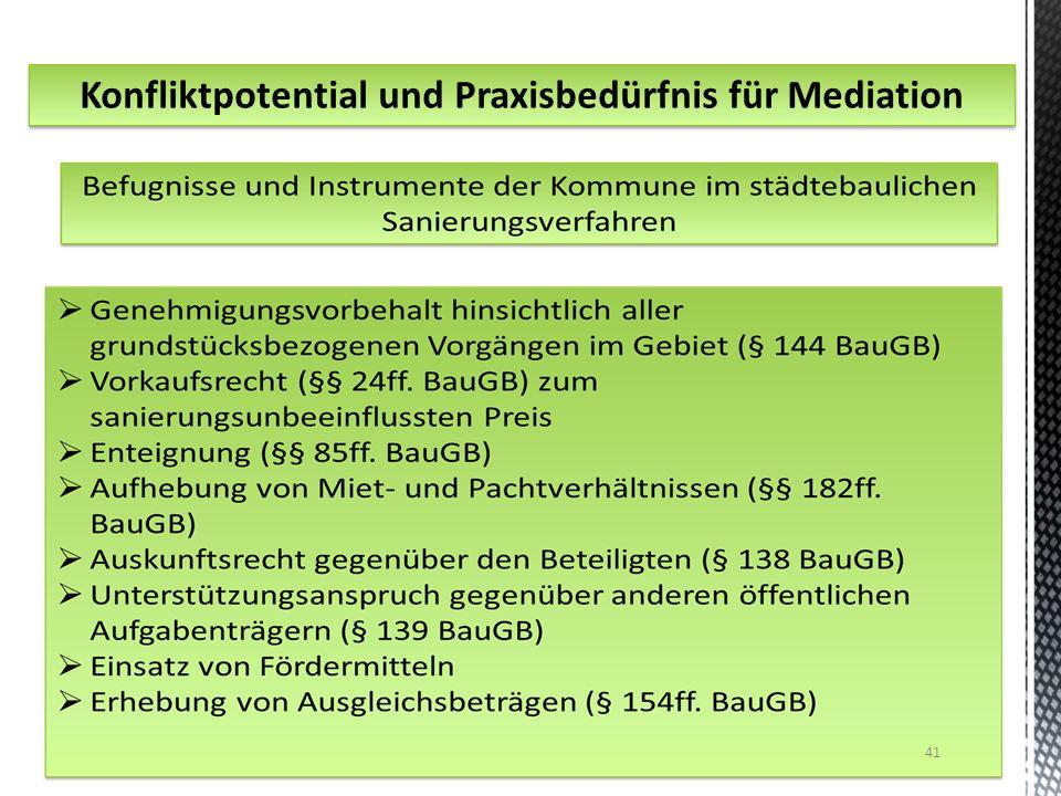 Konfliktpotential und Praxisbedürfnis für Mediation 41