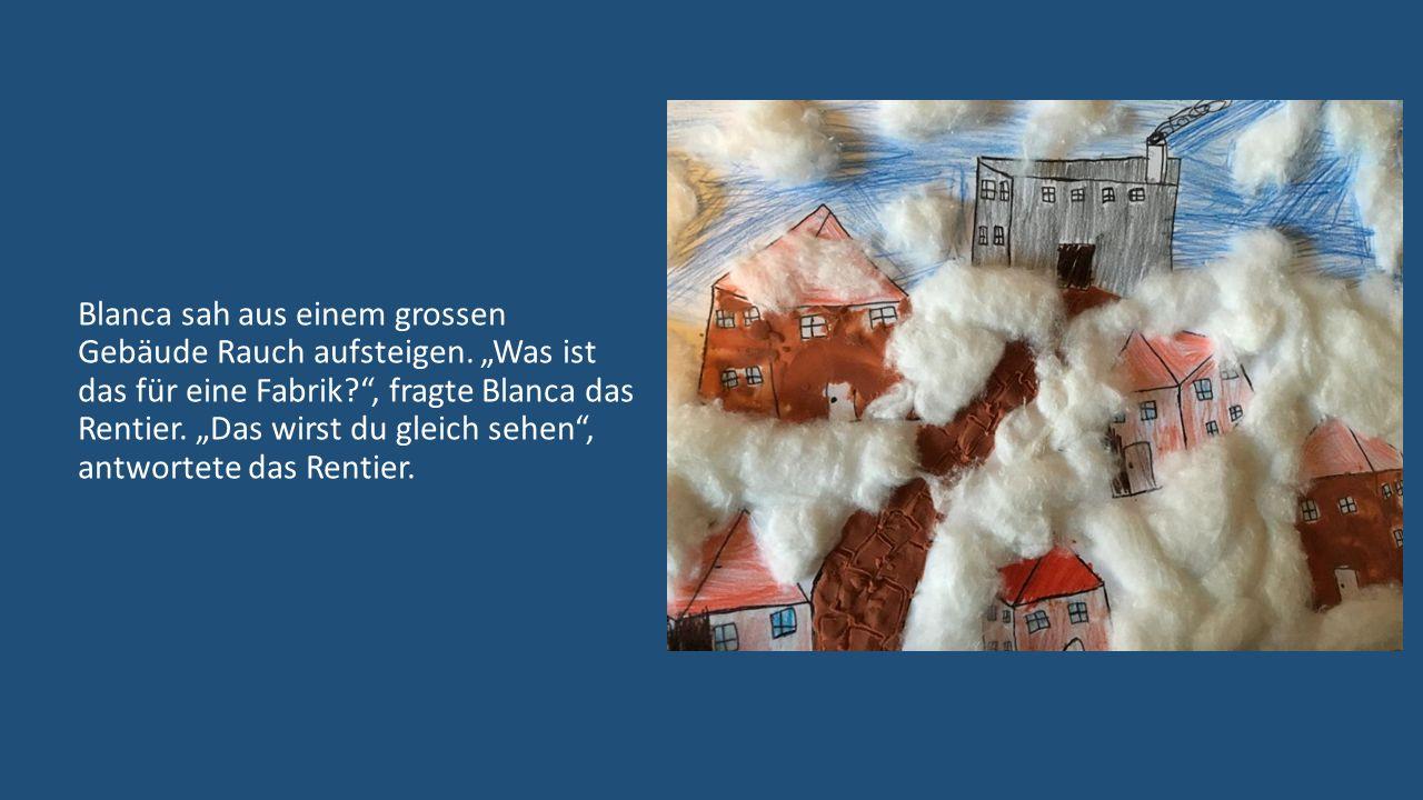 Blanca sah aus einem grossen Gebäude Rauch aufsteigen.