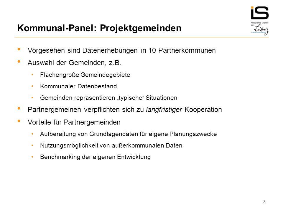 8 Vorgesehen sind Datenerhebungen in 10 Partnerkommunen Auswahl der Gemeinden, z.B.
