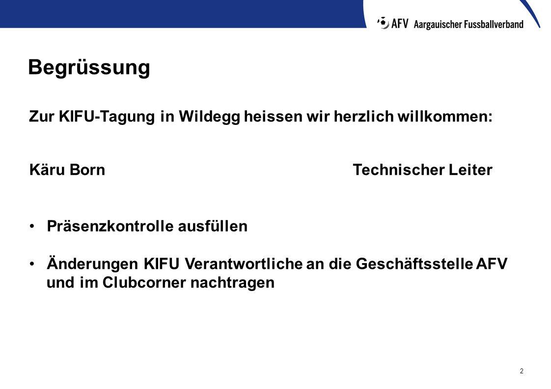 2 Begrüssung Zur KIFU-Tagung in Wildegg heissen wir herzlich willkommen: Käru BornTechnischer Leiter Präsenzkontrolle ausfüllen Änderungen KIFU Verant