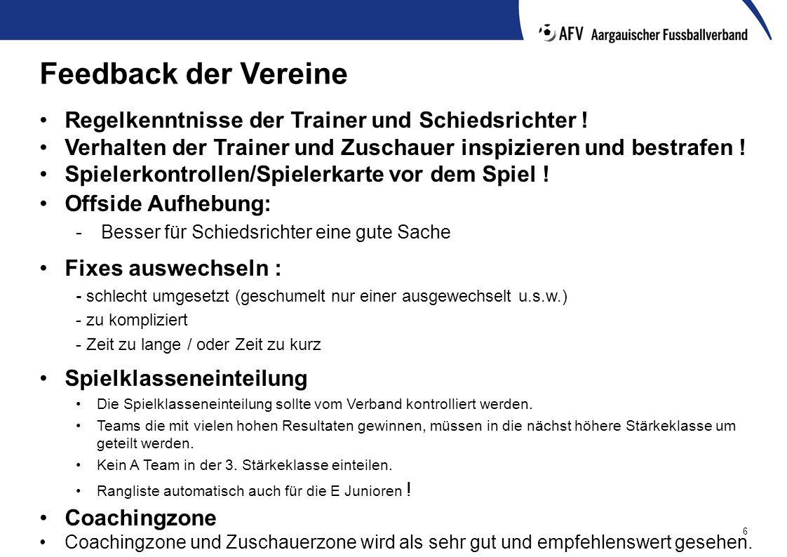 6 Feedback der Vereine Regelkenntnisse der Trainer und Schiedsrichter .