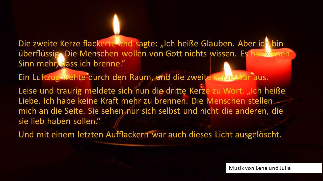 """4 Kerzen Vier Kerzen brannten am Adventskranz. So still, dass man hörte, wie die Kerzen zu reden begannen. Die erste Kerze seufzte und sagte: """"Ich hei"""