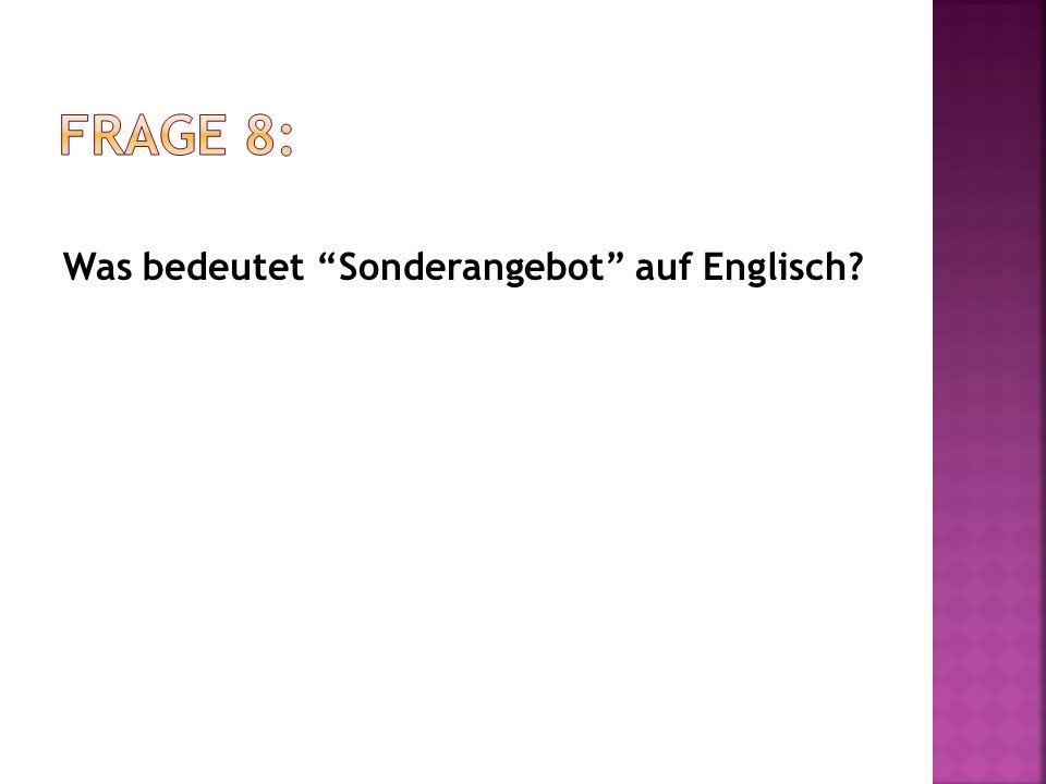 """Was bedeutet """"Sonderangebot"""" auf Englisch?"""