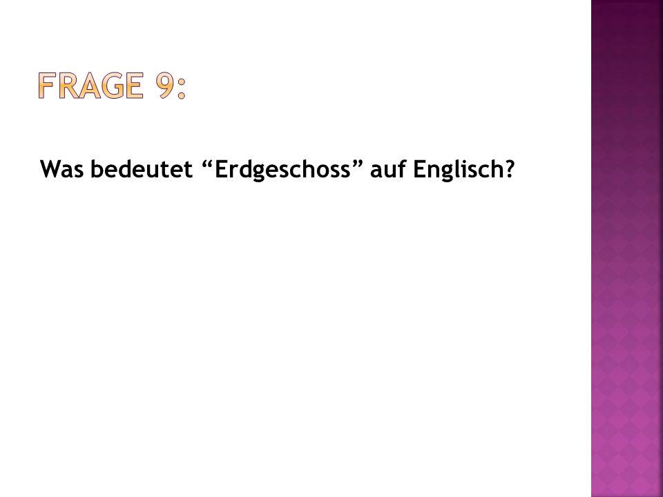 Was bedeutet Erdgeschoss auf Englisch