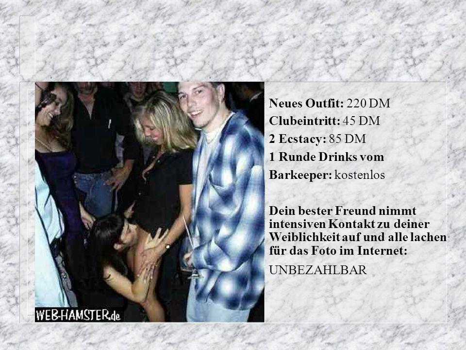 7-Tage Reise nach München: 1.340 DM Hose + Hemd aus Sonderangebot: 80DM Mindestverzehr: 15DM auf eine Frau geil sein und dies offen zeigen: UNBEZAHLBAR