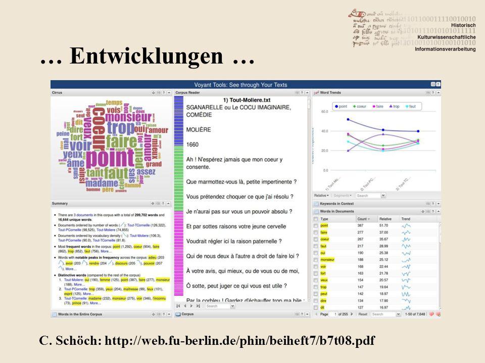 … Entwicklungen … C. Schöch: http://web.fu-berlin.de/phin/beiheft7/b7t08.pdf