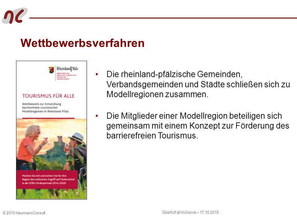 © 2015 NeumannConsult Oberhof all inclusive – 17.10.2015 Wettbewerbsverfahren Die rheinland-pfälzische Gemeinden, Verbandsgemeinden und Städte schließ