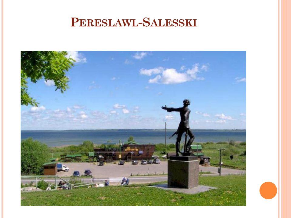 P ERESLAWL -S ALESSKI