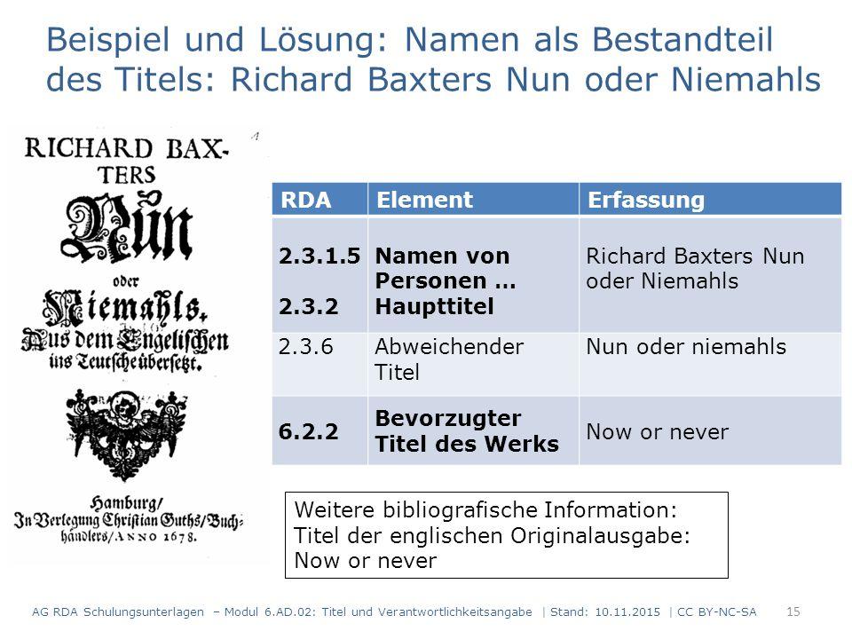 Weitere bibliografische Information: Titel der englischen Originalausgabe: Now or never Beispiel und Lösung: Namen als Bestandteil des Titels: Richard