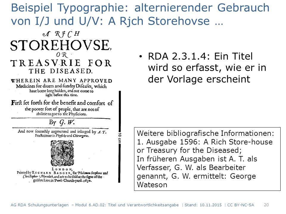 Weitere bibliografische Informationen: 1. Ausgabe 1596: A Rich Store-house or Treasury for the Diseased; In früheren Ausgaben ist A. T. als Verfasser,