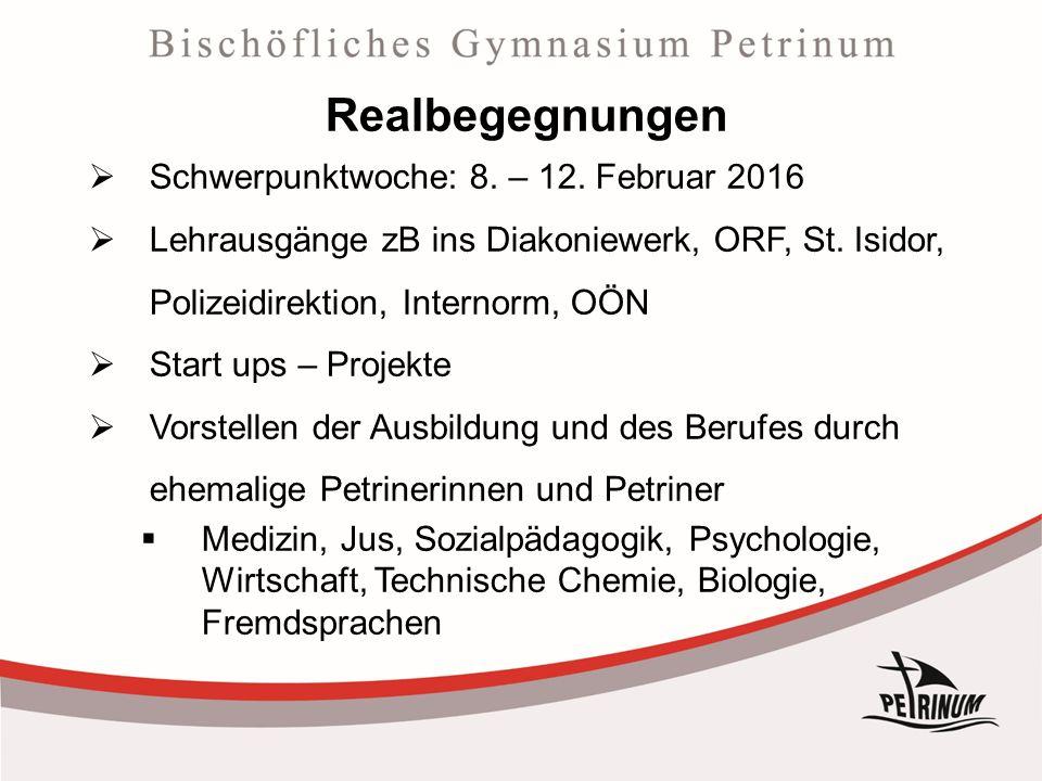 Realbegegnungen  Schwerpunktwoche: 8. – 12.