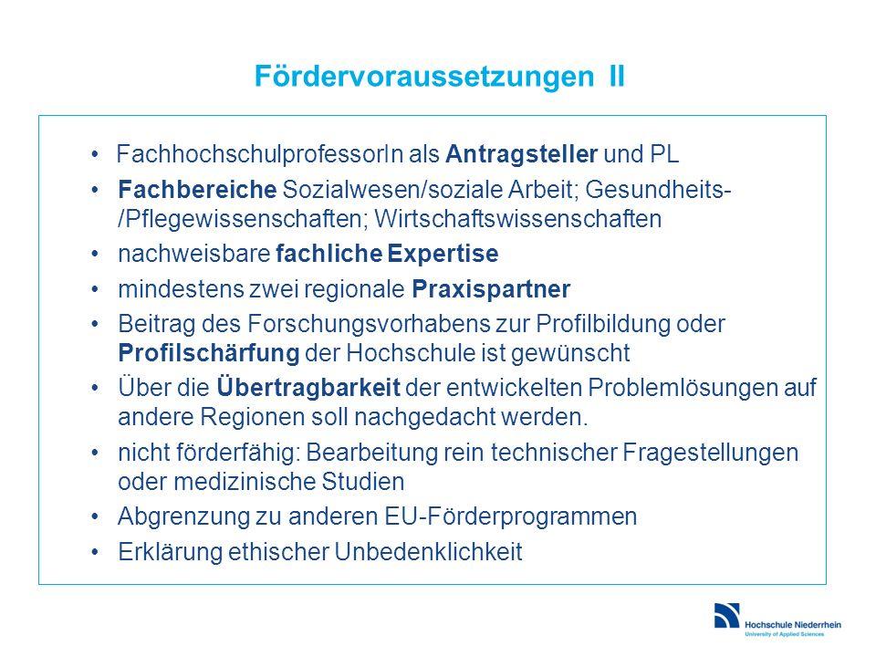 Fördervoraussetzungen II FachhochschulprofessorIn als Antragsteller und PL Fachbereiche Sozialwesen/soziale Arbeit; Gesundheits- /Pflegewissenschaften