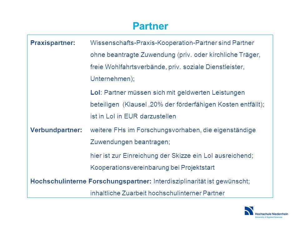 Partner Praxispartner:Wissenschafts-Praxis-Kooperation-Partner sind Partner ohne beantragte Zuwendung (priv. oder kirchliche Träger, freie Wohlfahrtsv