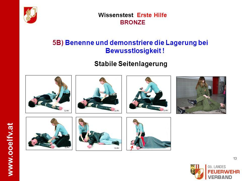 www.ooelfv.at Wissenstest Erste Hilfe BRONZE 1.Bewusstseinskontrolle Patienten laut ansprechen, sanft an den Schultern schütteln 2.