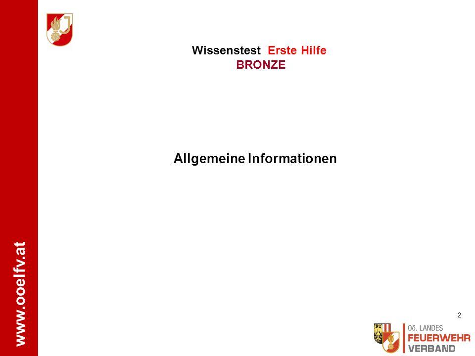 www.ooelfv.at WISSENSTEST FEUERWEHRJUGEND OBERÖSTERREICH STATION: Erste Hilfe BRONZE Letzte Überarbeitung: 11/2015 LFA Dr.