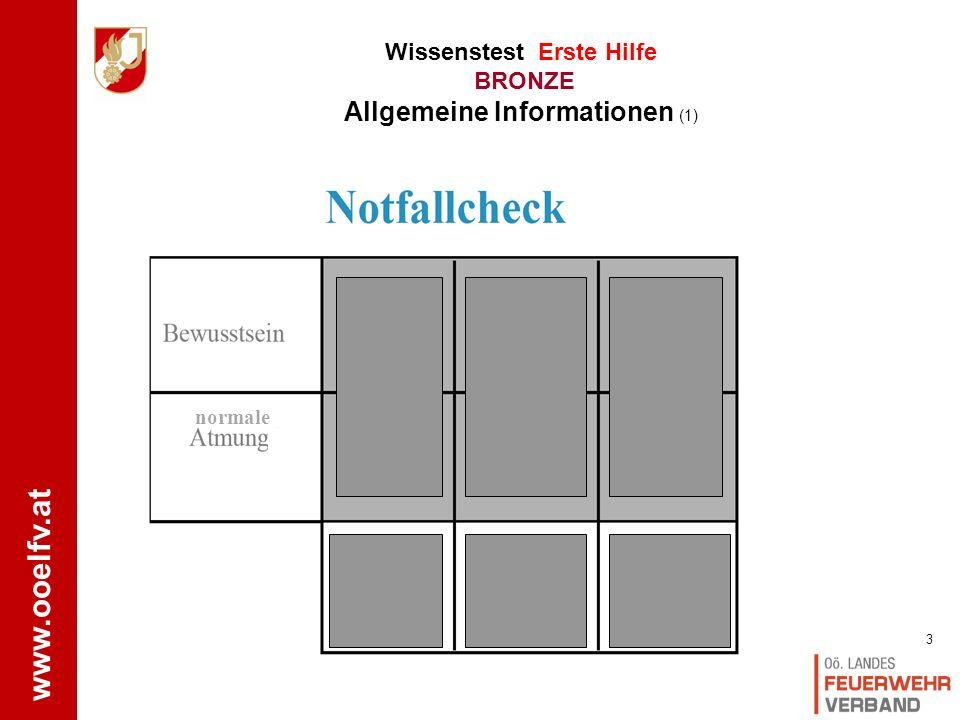 www.ooelfv.at Wissenstest Erste Hilfe BRONZE Allgemeine Informationen 2