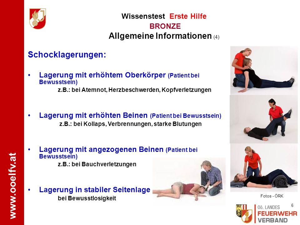 www.ooelfv.at Schock: Bei jeder Art einer Verletzung (z.B.