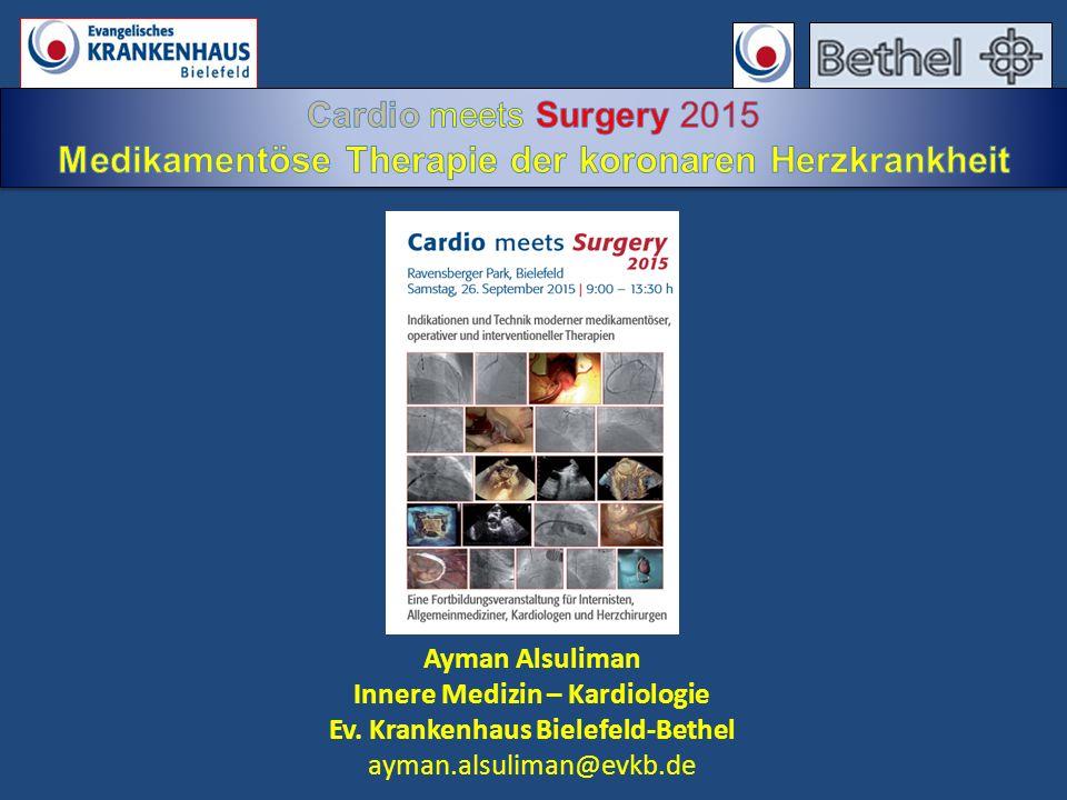 Ayman Alsuliman Innere Medizin – Kardiologie Ev. Krankenhaus Bielefeld-Bethel ayman.alsuliman@evkb.de