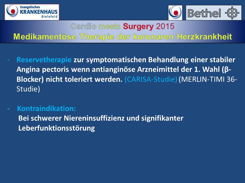 -Reservetherapie zur symptomatischen Behandlung einer stabiler Angina pectoris wenn antianginöse Arzneimittel der 1. Wahl (β- Blocker) nicht toleriert