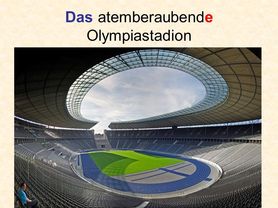 Das atemberaubende Olympiastadion
