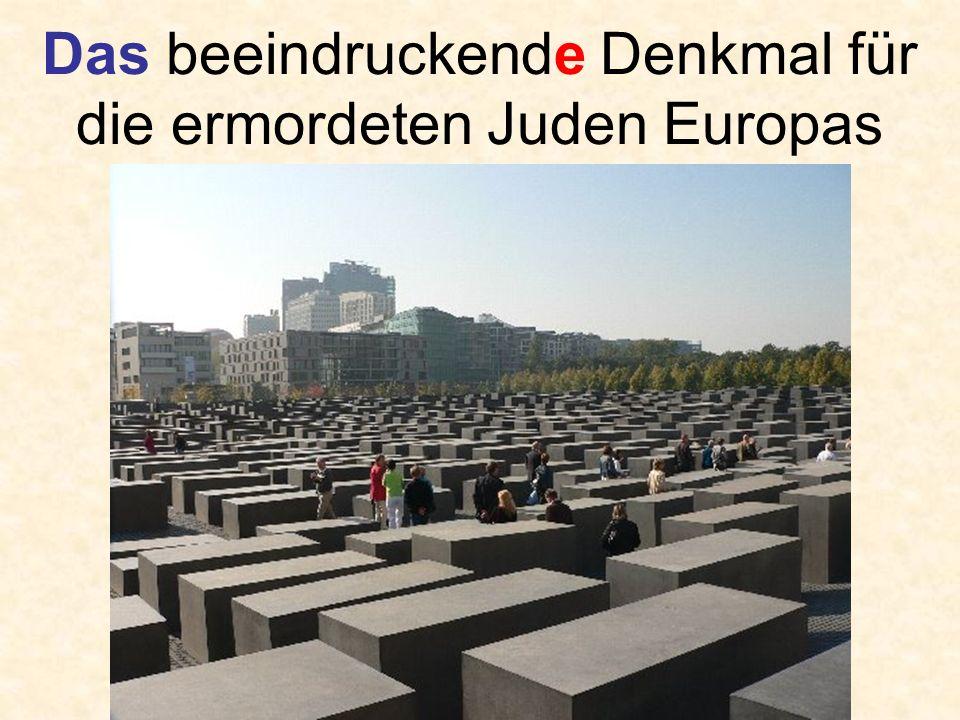 Das beeindruckende Denkmal für die ermordeten Juden Europas