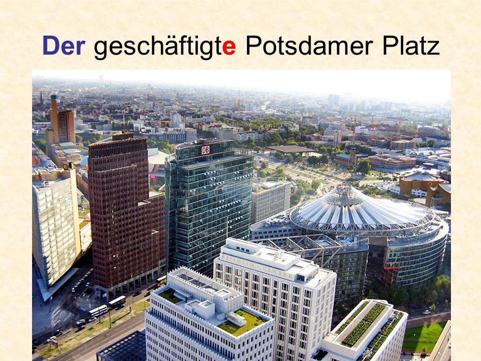 Der geschäftigte Potsdamer Platz