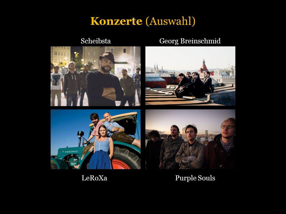 Konzerte (Auswahl) ScheibstaGeorg Breinschmid LeRoXaPurple Souls