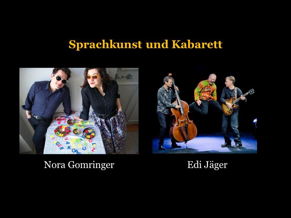Sprachkunst und Kabarett Nora GomringerEdi Jäger