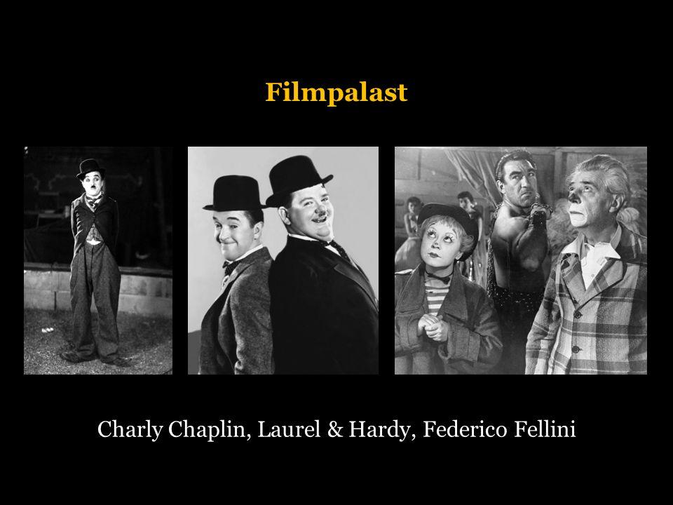 Filmpalast Charly Chaplin, Laurel & Hardy, Federico Fellini