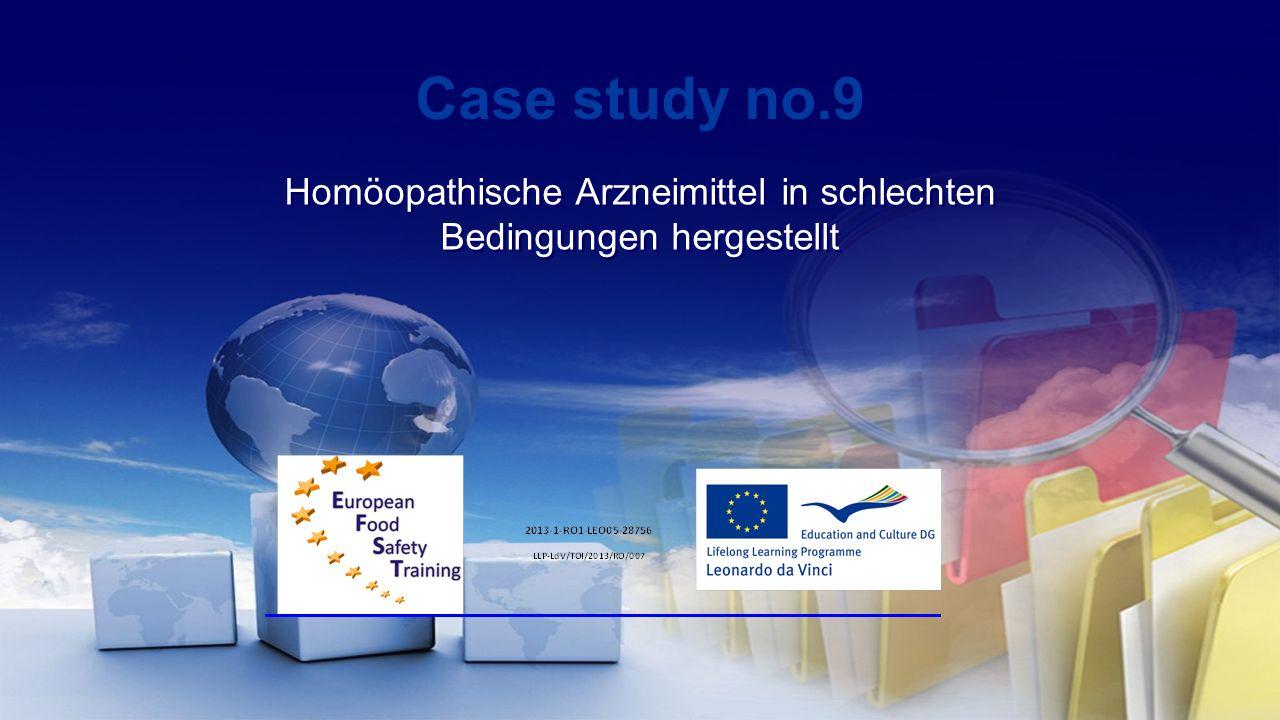 Case study no.9 Homöopathische Arzneimittel in schlechten Bedingungen hergestellt