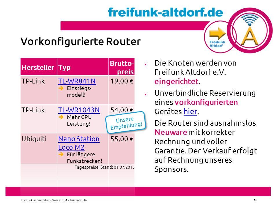 ● Die Knoten werden von Freifunk Altdorf e.V.eingerichtet.